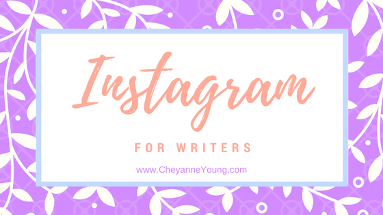 instagram-for-writers-cheyanne-young